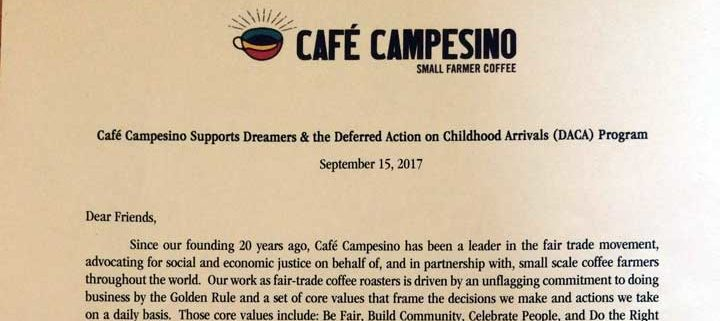 Cafe Campesino Supports Dreamers & the Deferred Action on Childhood Arrivals (DACA) Program 1