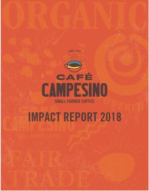Orange front-cover of the Cafe Campesino Impact Report 2018.  Includes watermarks in the backgroun that read Organic, Cafe Campesino and Fair Trade.